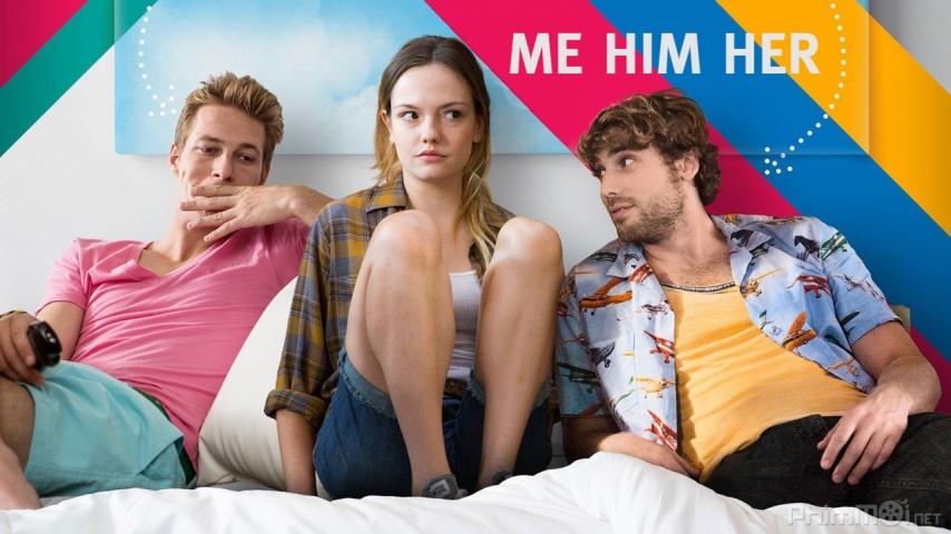 Tôi Anh Ta Cô Ấy - Me Him Her 2015