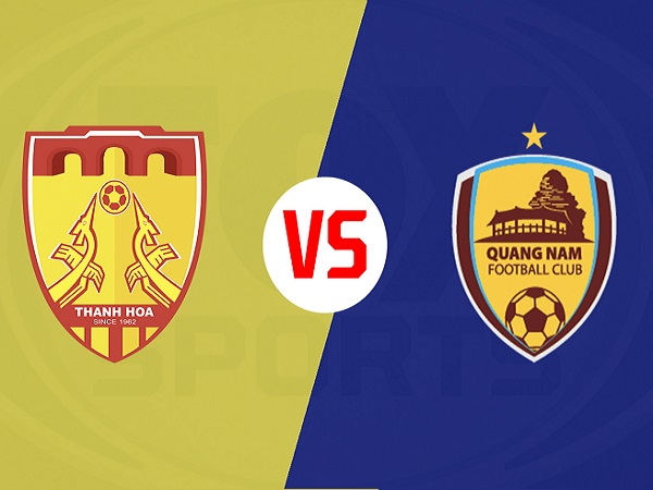 Soi kèo Thanh Hóa vs Quảng Nam, 17h00 ngày 6/05
