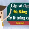 Soi cầu xổ số đà nẵng hôm nay ngày 15/01 chuẩn 100%